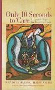 Cover-Bild zu Only 10 Seconds to Care von Harpham, Wendy S.