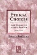 Cover-Bild zu Ethical Choices von Snyder, Lois (Hrsg.)