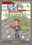 Cover-Bild zu Collins geheimer Channel - Wie ich zum Super-Brain wurde von Zett, Sabine
