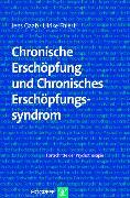 Cover-Bild zu Chronische Erschöpfung und Chronisches Erschöpfungssyndrom (eBook) von Ehlert, Ulrike