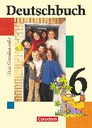 Cover-Bild zu Deutschbuch, Sprach- und Lesebuch, Grundausgabe 2006, 6. Schuljahr, Schülerbuch von Berghaus, Christoph