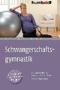 Cover-Bild zu Schwangerschaftsgymnastik (eBook) von Höfler, Heike