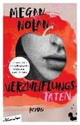 Cover-Bild zu Nolan, Megan: Verzweiflungstaten
