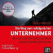 Cover-Bild zu Der Weg zum erfolgreichen Unternehmer (Audio Download) von Merath, Stefan