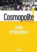 Cover-Bild zu Cosmopolite 1. Méthode de français. Guide pédagogique von Antier, Marine