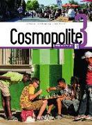 Cover-Bild zu Cosmopolite 3. Kursbuch mit DVD-ROM, Code und Beiheft von Hirschsprung, Nathalie