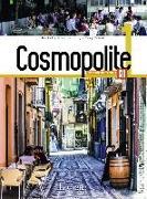 Cover-Bild zu Cosmopolite 1. Kursbuch mit DVD-ROM, Code, Parcours digital® und Beiheft von Hirschsprung, Nathalie