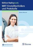 Cover-Bild zu MRT Einstelltechniken und Protokolle von Petersen, Dorina