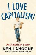 Cover-Bild zu I Love Capitalism! von Langone, Ken