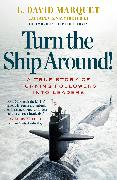 Cover-Bild zu Turn The Ship Around! (eBook) von Marquet, L. David