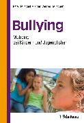 Cover-Bild zu Bullying von Teuschel, Peter