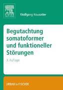 Cover-Bild zu Begutachtung somatoformer und funktioneller Störungen von Hausotter, Wolfgang