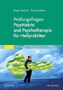 Cover-Bild zu Prüfungsfragen Psychiatrie und Psychotherapie für Heilpraktiker von Koeslin, Jürgen