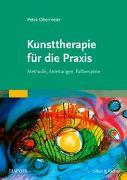 Cover-Bild zu Kunsttherapie für die Praxis von Obermeier, Petra