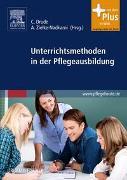 Cover-Bild zu Unterrichtsmethoden in der Pflegeausbildung von Drude, Carsten (Hrsg.)