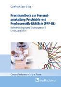 Cover-Bild zu Praxishandbuch zur Personalausstattung Psychiatrie und Psychosomatik-Richtlinie (PPP-RL) (eBook) von Günther, Stefan (Hrsg.)