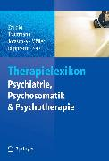 Cover-Bild zu Therapielexikon Psychiatrie, Psychosomatik, Psychotherapie (eBook) von Zaudig, Michael (Hrsg.)