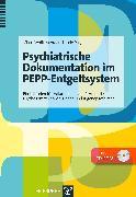 Cover-Bild zu Psychiatrische Dokumentation im PEPP-Entgeltsystem (eBook) von Wolff-Menzler, Claus