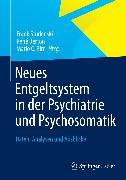 Cover-Bild zu Neues Entgeltsystem in der Psychiatrie und Psychosomatik (eBook) von Birr, Mario C. (Hrsg.)