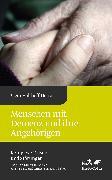 Cover-Bild zu Menschen mit Demenz und ihre Angehörigen von Holthoff-Detto, Vjera