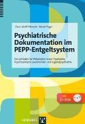 Cover-Bild zu Psychiatrische Dokumentation im PEPP-Entgeltsystem von Wolff-Menzler, Claus