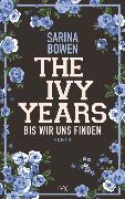 Cover-Bild zu The Ivy Years - Bis wir uns finden von Bowen, Sarina