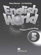 Cover-Bild zu Level 5: English World 5 Grammar Practice Book - English World von Hocking, Liz