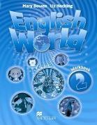 Cover-Bild zu Level 2: English World 2 Workbook - English World von Bowen, Mary