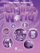 Cover-Bild zu Level 5: English World 5 Workbook - English World von Bowen, Mary