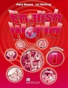Cover-Bild zu Level 1: English World 1 Workbook - English World von Bowen, Mary