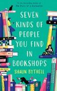Cover-Bild zu Seven Kinds of People You Find in Bookshops (eBook) von Bythell, Shaun