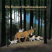 Cover-Bild zu Die Bremer Stadtmusikanten von Muller, Gerda