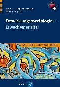 Cover-Bild zu Entwicklungspsychologie - Erwachsenenalter (eBook) von Martin, Mike