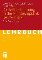 Cover-Bild zu Die Mitbestimmung in der Bundesrepublik Deutschland von Kissler, Leo