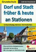 Cover-Bild zu Dorf und Stadt früher & heute an Stationen (eBook) von Rosenwald, Gabriela