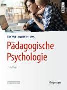 Cover-Bild zu Pädagogische Psychologie (eBook) von Wild, Elke (Hrsg.)