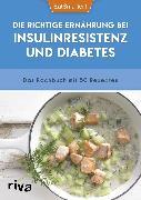 Cover-Bild zu Die richtige Ernährung bei Insulinresistenz und Diabetes (eBook) von EatSmarter!
