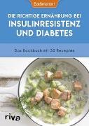 Cover-Bild zu Die richtige Ernährung bei Insulinresistenz und Diabetes von EatSmarter!