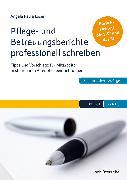 Cover-Bild zu Pflege- und Betreuungsberichte professionell schreiben (eBook) von Löser, Angela Paula