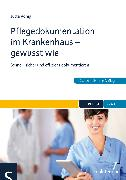 Cover-Bild zu Pflegedokumentation im Krankenhaus - gewusst wie (eBook) von König, Jutta