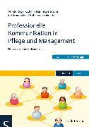 Cover-Bild zu Professionelle Kommunikation in Pflege und Management (eBook) von Rogall-Adam, Renate