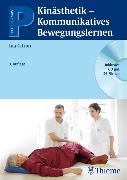 Cover-Bild zu Kinästhetik - kommunikatives Bewegungslernen (eBook) von Citron, Ina