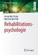 Cover-Bild zu Rehabilitationspsychologie (eBook) von Wolf-Kühn, Nicola