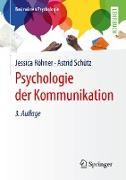 Cover-Bild zu Psychologie der Kommunikation (eBook) von Röhner, Jessica