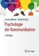 Cover-Bild zu Psychologie der Kommunikation von Röhner, Jessica