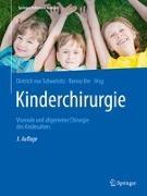 Cover-Bild zu Kinderchirurgie von Schweinitz, Dietrich von (Hrsg.)