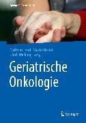 Cover-Bild zu Geriatrische Onkologie (eBook) von Ebert, Matthias (Hrsg.)