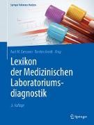 Cover-Bild zu Lexikon der Medizinischen Laboratoriumsdiagnostik (eBook) von Gressner, Axel M. (Hrsg.)