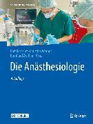 Cover-Bild zu Die Anästhesiologie (eBook) von Rossaint, Rolf (Hrsg.)