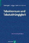 Cover-Bild zu Tabakkonsum und Tabakabhängigkeit (eBook) von Lohmann, Bettina